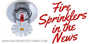 Fire Sprinklers in the News